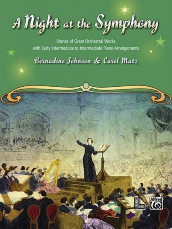 A Night  At The Symphony: Stories Of Great Orchestral Works With Piano Arrangements