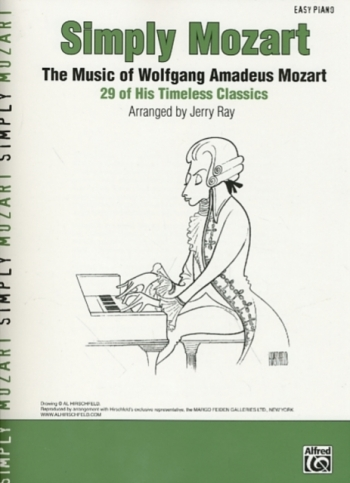 Simply Mozart: 29 Timeless Classics: Easy Piano