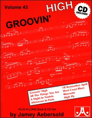 Aebersold Vol.43: Groovin' High: All Instruments: Book & CD