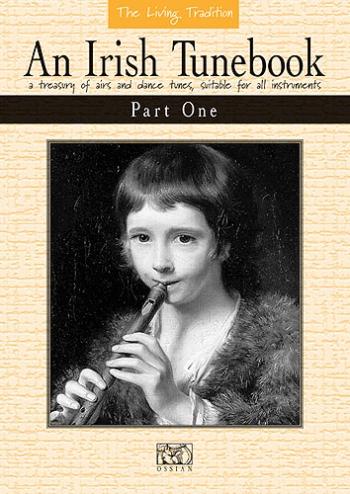 An Irish Tune Book: Part 1: Flute