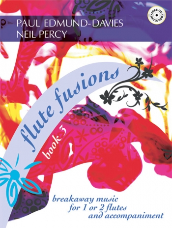 Flute Fusions: Book 3: For 1 Or 2 Flutes and Piano: Book & CD
