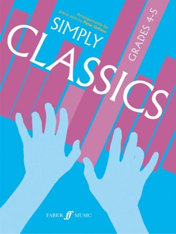 Simply Classics: Grade 4-5: Piano