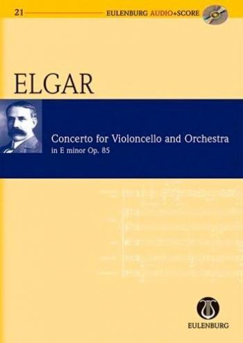 Concerto: Op85: E Minor: Cello: Miniature Score  (Audio Series No 21)