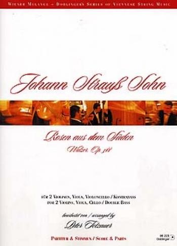 Strauss: Rosen Aus Dem Suden: String Quartet: Score and Parts