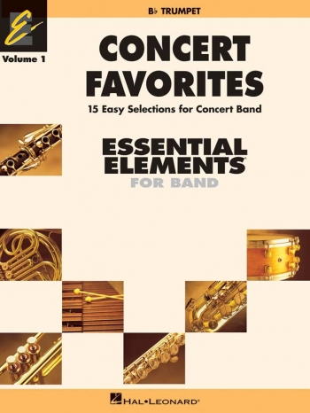 Essential Elements Concert Favourites: Book 1: Trumpet