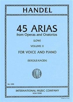 45 Arias From Operas And Oratorios: Vol 2: Low Voice & Piano
