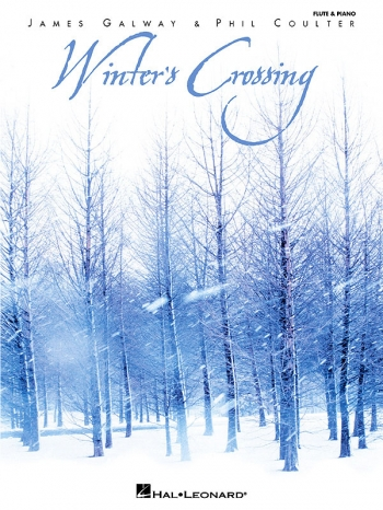 Winters Crossing: Flute & Piano (Galway and Coulter)