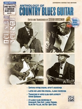 Anthology Of Country Blues: Stefan Grossman's Early Masters Of American Blues Guitar: Book
