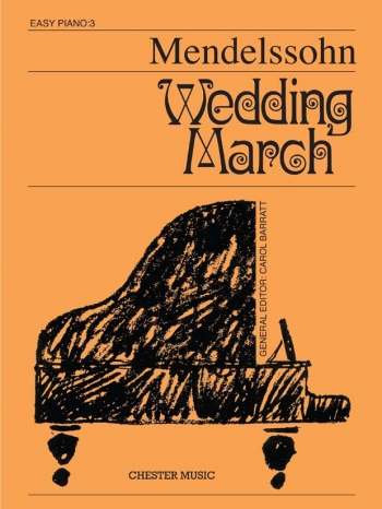 Wedding March: Easy Piano (Chester Ed)