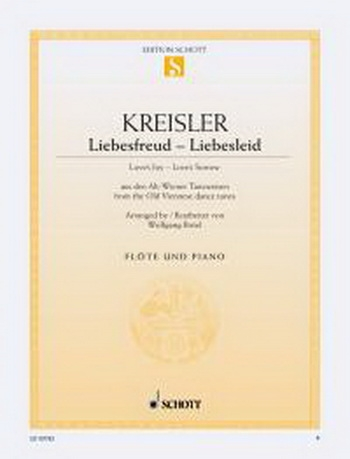 Liebesfreud: Liebesleid (Loves Joy: Loves Sorrow): Flute & Piano (Schott)