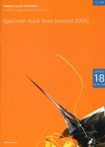 London College Of Music Specimen Aural Tests: Grade 1-8 revised 2006  (with Alcm)