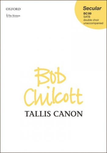 Tallis: Canon: Satb: Vocal  (chilcott)