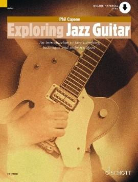 Exploring Jazz Guitar: introduction To Jazz Harmony Technique and Improvisation