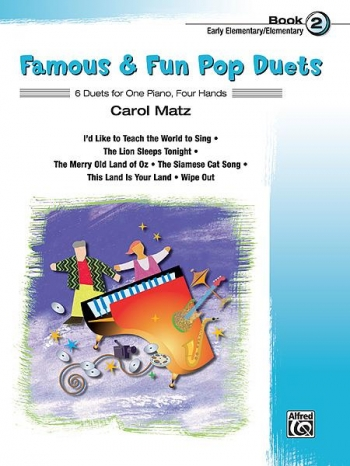 Famous and Fun Pop Duets Book 2: 6 Duets: 1 piano: 4 Hands