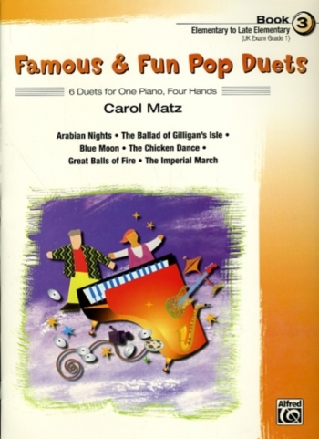 Famous and Fun Pop Duets Book 3: 6 Duets: 1 piano: 4 Hands