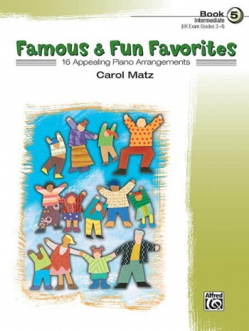 Famous And Fun Familiar Favorites Book 5- 16 Arrangements For Piano