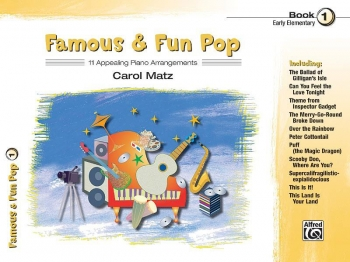 Famous and Fun Pop Book 1: 11 Arrangements For Piano