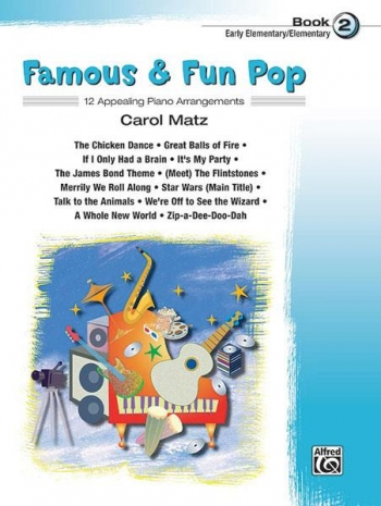 Famous and Fun Pop Book 2: 12 Arrangements  For Piano