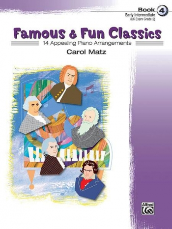 Famous and Fun Classic Themes Book 4: 14 Arrangements For Piano