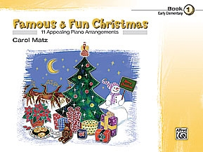 Famous and Fun Christmas  Book 1: 11 Arrangements: Piano