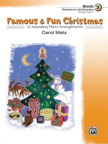 Famous and Fun Christmas  Book 3: 12 Arrangements: Piano
