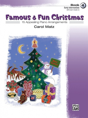 Famous and Fun Christmas  Book 4: 15 Arrangements: Piano