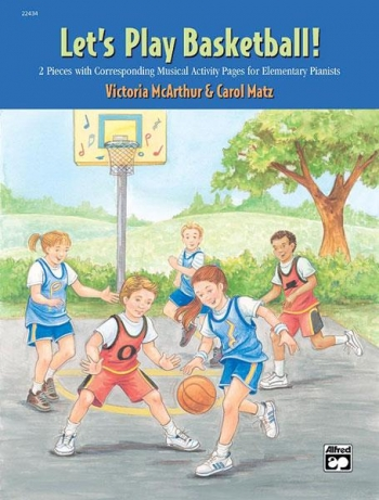 Lets Play Basketball: Piano