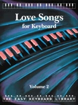 Easy Keyboard Library: Love Songs Vol.2