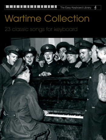 Easy Keyboard Library: Wartime Collection