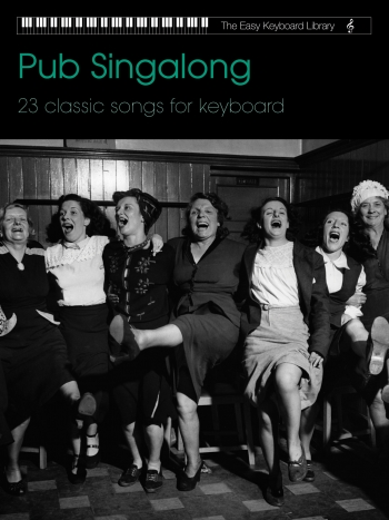 Easy Keyboard Library: Pub Singalong Collection