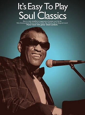 Its Easy To Play Soul Classics: Piano Vocal Guitar