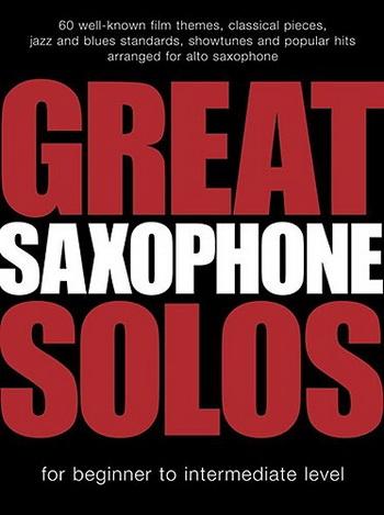 Great Saxophone Solos: Alto Saxophone