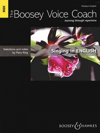 The Boosey Voice Coach: High Voice Singing In English (mary King)
