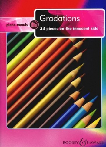 Piano Moods: Gradations: 33 Piece On The Innocent Side