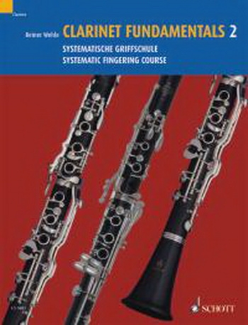 Clarinet Fundamentals: Book 2: Systematic Fingering Course