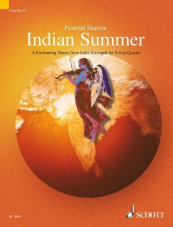 Indian Summer: 8 Enchanting Pieces For String Quartet : Score and Partsandcd