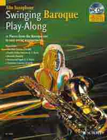 Swinging Baroque: Play Along: Alto Saxophone