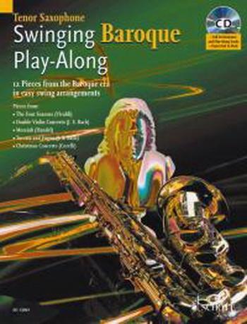 Swinging Baroque: Play Along: Tenor Saxophone (Schott Master Play Along Series)