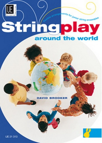 String Play Around The World: Flexible Arrangements For Junior String Ensemble: Score and Parts (