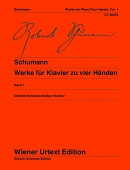 Works For Piano Vol. 1:  Four Hands Piano Duet  (Wiener Urtext)
