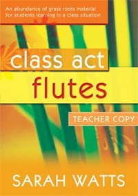 Class Act: Tutor: Flute: Teachers Copy:  Piano Accompaniment (Watts)