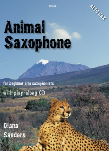 Animal Saxophone: For Beginner Saxophonists: Alto Sax Book & CD