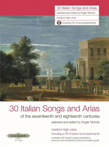 30 Italian Songs And Arias: Med High: Vocal: Book & Cd (nichols) (Peters)