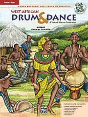 West African Drum and Dance: Teachers Guide: Book And CD: Book And CD