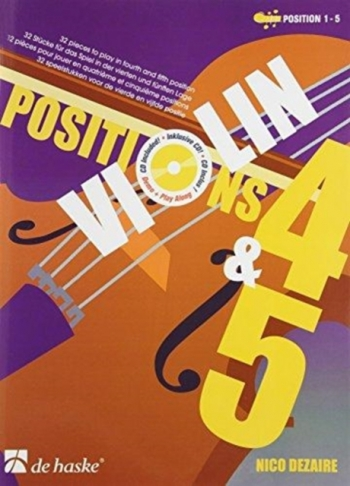 Positions Four and Five (4 and 5): Violin (Dezaire)