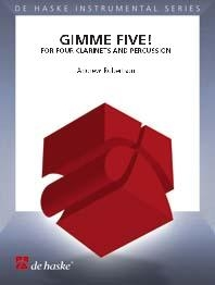 Gimme Five!: Clarinet Quartet and Percussion