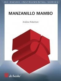 Manzanillo Mambo: Saxophone Quartet AATB Score & Parts  (robertson)