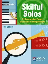Skilful Solos: Clarinet & Piano: Book & CD (Phillip Sparke)