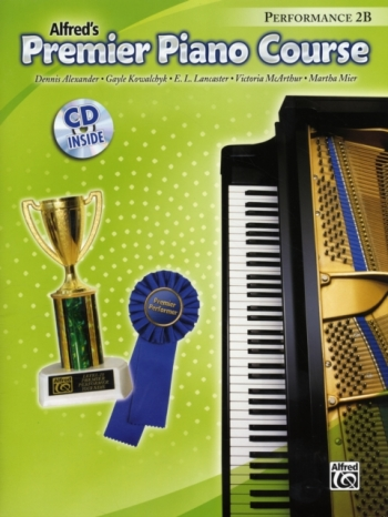 Alfred Premier Piano Course 2b: Performance