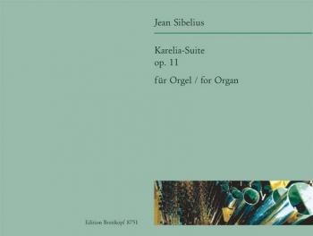 Karelia-Suite: Op11 Organ  (Breitkopf)